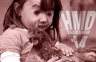 The HMD Radio Show 14
