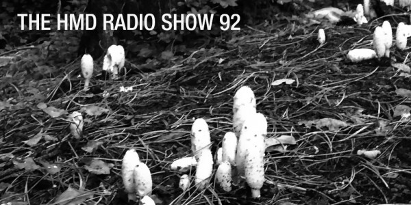 The HMD Radio Show 92