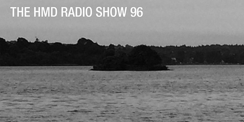 The HMD Radio Show 96