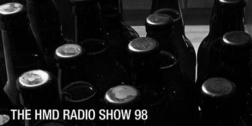 The HMD Radio Show 98