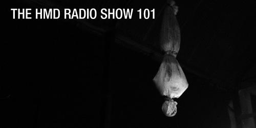 The HMD Radio Show 101