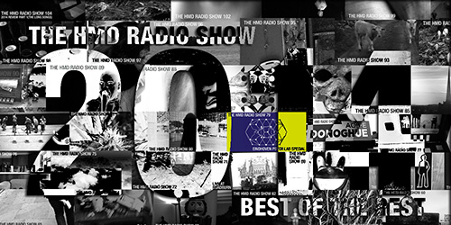 The HMD Radio Show 105 (2014 review pt2)