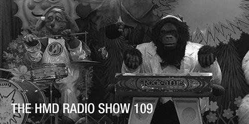 The HMD Radio Show 111