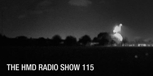 The HMD Radio Show 115