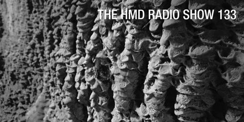 The HMD Radio Show 133